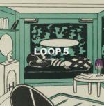 """""""LOOP 5"""" Free Download"""