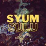"""SYUM SULU"" Free Download"
